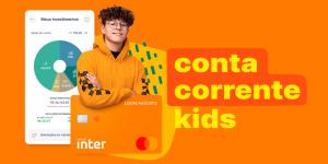 Banco Inter: Conta Kids para Menores de 18 anos é lançada. Conheça!